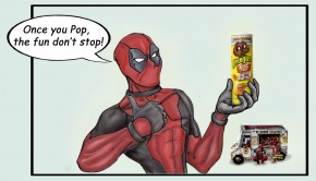 Deadpool Once you Pop